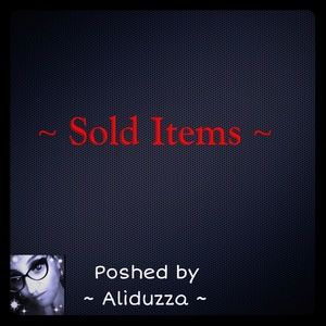 Other - SOLD ITEMS!!!